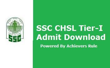 SSC-CHSL 2018 Tier- I Admit Download