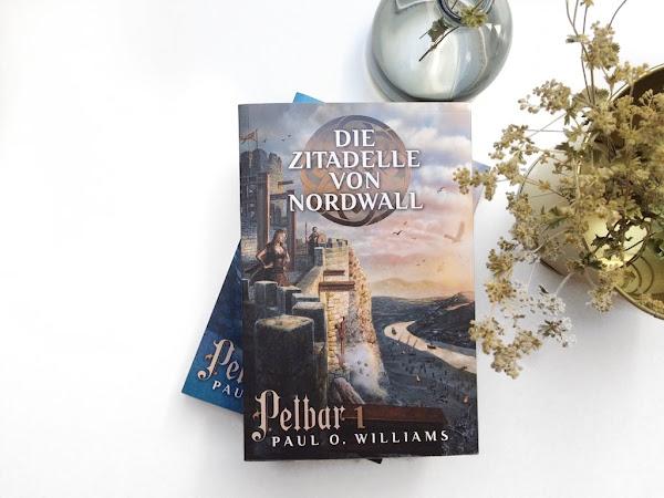 """Rezension zu """"Pelbar Zyklus 1 : Die Zitadelle von Nordwall"""" von Paul O. Williams"""