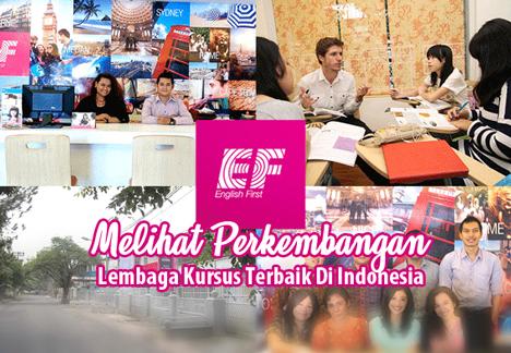 Melihat Perkembangan Lembaga Kursus Terbaik Di Indonesia