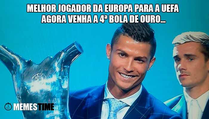 Memes Time Cristiano Ronaldo Vencedor do Prémio Melhor Jogador da Europa da EUFA, vencendo Gareth Bale e Antoine Griezmann – Melhor Jogador da Europa para a UEFA, Agora venha a 4ª Bola de Ouro
