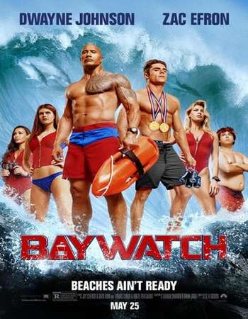 Baywatch%2B%25282017%2529%2BHindi%2BDual%2BAudio%2BWeb DL%2BPoster - Baywatch 2017 Hindi Dual Audio WEB-DL 480p & 170MB HEVC Mobile ESubs