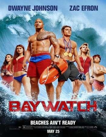 Baywatch%2B%25282017%2529%2BHindi%2BDual%2BAudio%2BWeb DL%2BPoster - Baywatch 2017 Hindi Dual Audio WEB-DL 720p & 720p HEVC ESubs