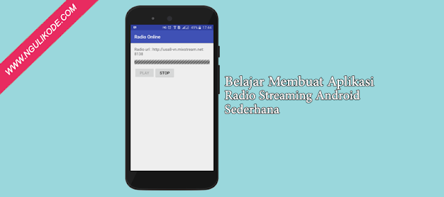 Membuat Radio Streaming Android Sederhana