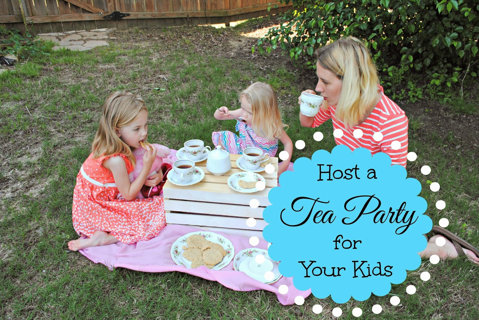 Host a Tea Party for Your Kids