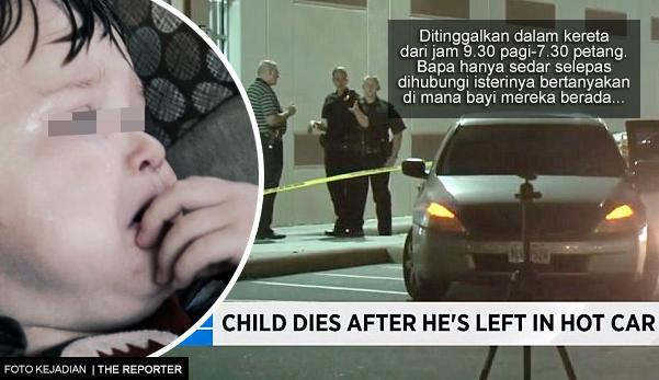 Bayi maut selepas dtinggalkan dalam kereta selama 10 jam