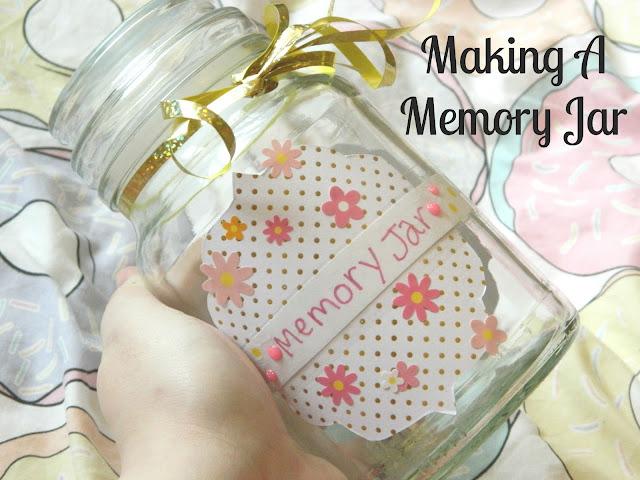 Making A Memory Jar