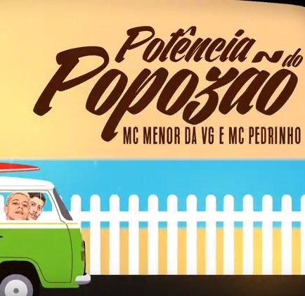 Baixar Potencia do Popozão MC Menor da VG e MC Pedrinho Mp3 Gratis