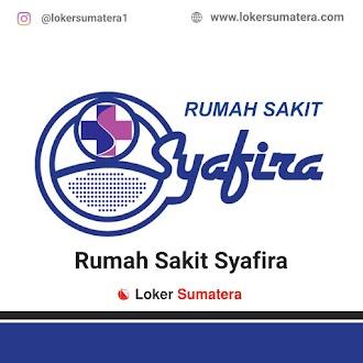 Lowongan Kerja Pekanbaru: Rumah Sakit Syafira Juni 2021