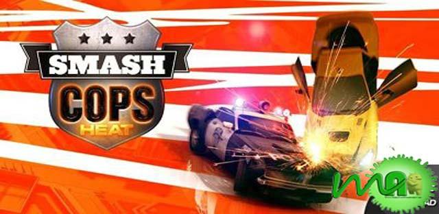 Smash Cops Heat Hack Android