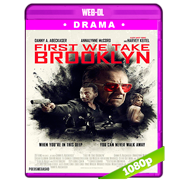 First We Take Brooklyn (2018) WEB-DL 1080p Audio Dual Latino-Ingles