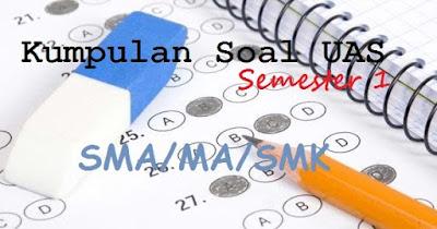 Soal PAS Matematika Kelas 10 11 12 Semester 1