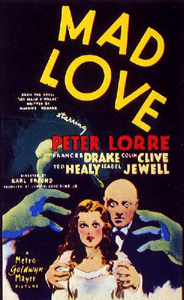 Best Movie Classics Ever Made Mad Love 1935 A Great