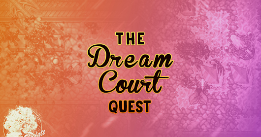 5. The Dream Courts Quest: The Seven Keys #WU18