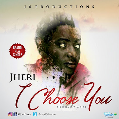 Music: Jheri6thsense – I Choose You