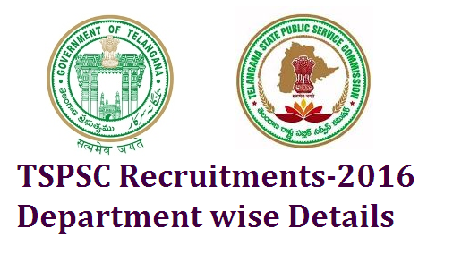TSPSC Telangana State Public Service Commission Recruitments 2016