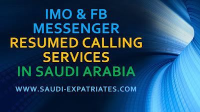 IMO & FB MESSENGER RESUMED CALLING SERVICE IN SAUDI