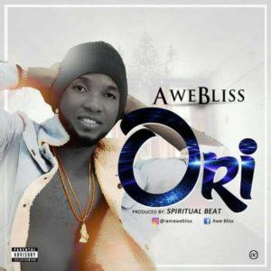 [MUSIC]: AWE BLISS – ORI (PROD. BY SPIRITUAL BEATS)