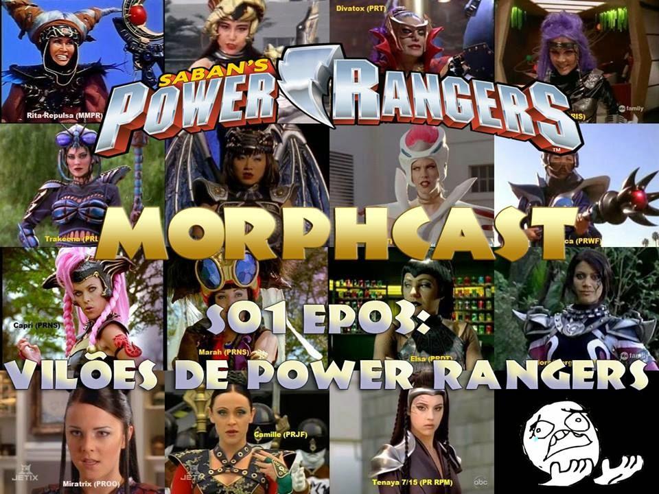 interruptornerd.blogspot.com.br/2014/10/morphcast-03-viloes-de-power-rangers.html