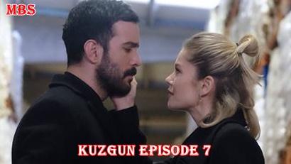 Episode 7 Kuzgun