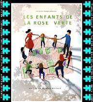 Les enfants de la Rose Verte (Los niños de la Rosa Verde)
