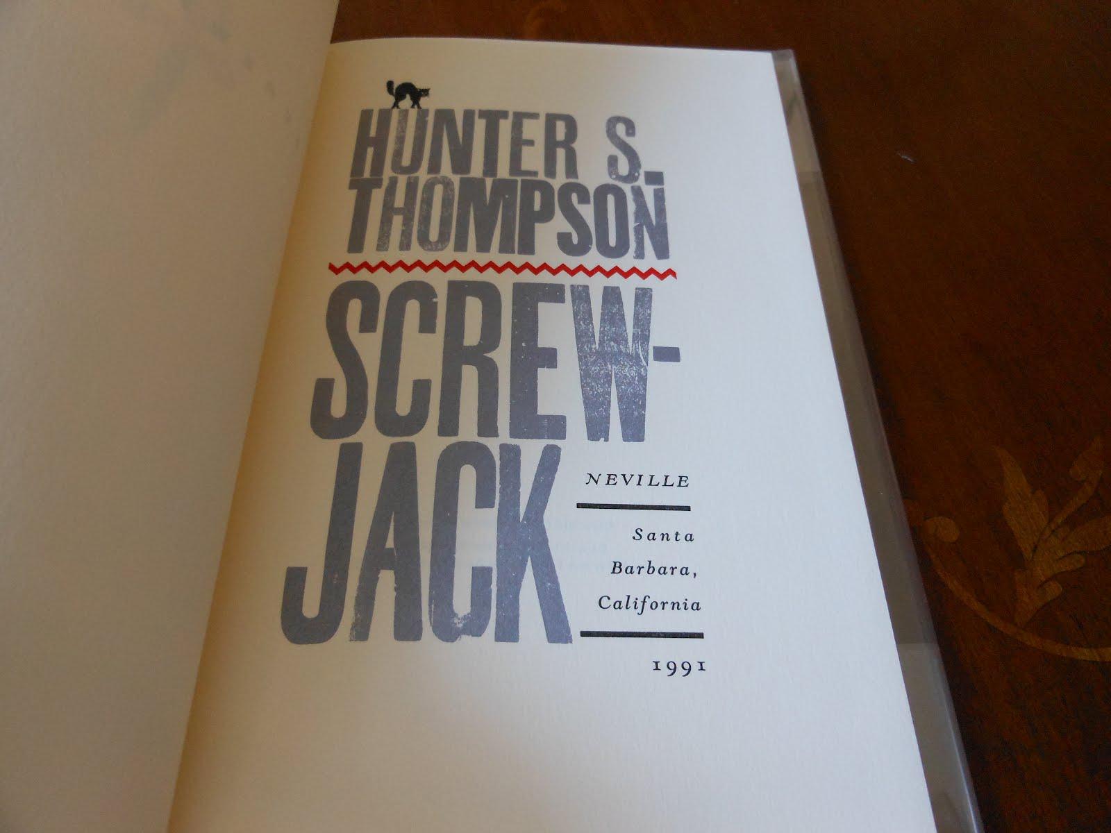 Thompson, Hunter S  - Screwjack
