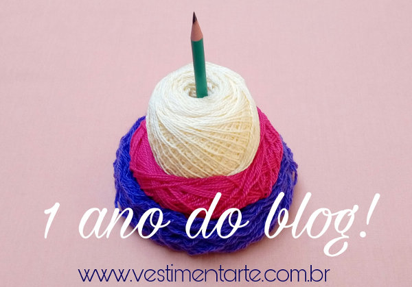 Aniversário 1 ano blog Vestimentarte