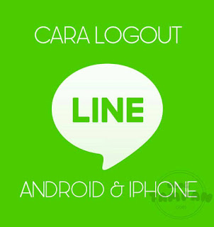 Cara Logout Line Android IPhone
