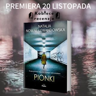 Pionki - Natalia Nowak-Lewandowska (PATRONAT MEDIALNY)