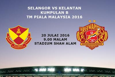 Selangor Vs Kelantan 20 Julai 2016
