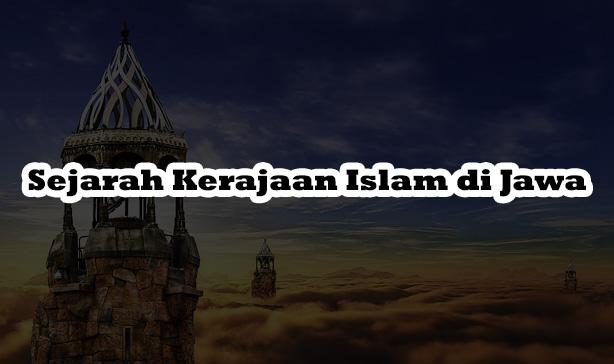 Sejarah Kerajaan Islam di Jawa