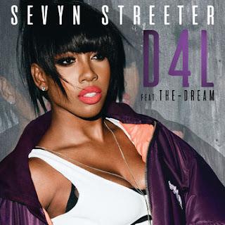Sevyn Streeter ft The-Dream - D4L