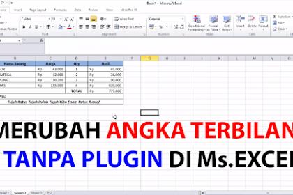Cara Merubah Angka Menjadi Terbilang di Ms.Excel - TANPA PLUGIN!