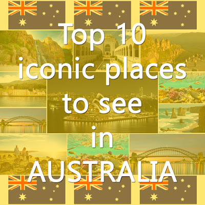 Cover Photo: Top 10 iconic places to see in Australia