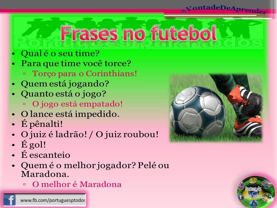 Português Para Todos Frases No Futebol