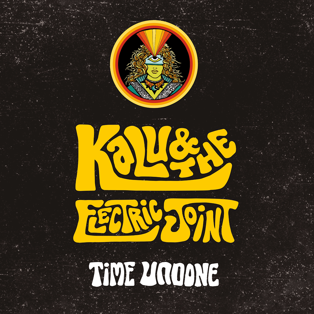 Kalu and the Electric Joint - Time Undone | Psychedelic Soul im Full Album Stream