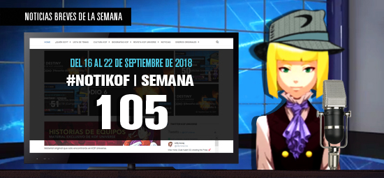 http://www.kofuniverse.com/2018/09/noticias-breves-de-la-semana-105.html