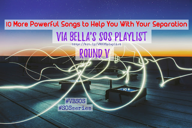 10 More Powerful Songs to Help With Your Separation (Round V) {SOS Playlist}, Via Bella playlist, Shades of Separation, VBSOS, SOSseries, Round 5, Round V, Since You Been Gone by Kelly Clarkson, Kelly Clarkson, Me Myself and I by Beyonce, Beyonce,  All I have by Jennifer Lopez and LL Cool J, JLo, Jennifer Lopez, LL Cool J, Mr Know It All by Kelly Clarkson, Kelly Clarkson, No Scrubs by TLC, TLC,   U + Ur Hand by Pink, Pink, Why Don't You Love Me by Beyonce, I Will Survive by Gloria Gaynor, Gloria Gaynor,  Drunk on a Plane by Dierks Bentley, Dierks Bentley, Battlefield by Jordin Sparks, Jordin Sparks, Music, Separation, Divorce, Music Heals