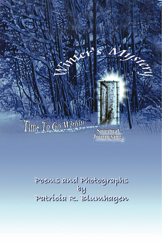 """Winter's Mystery-Time To Go Within-Spiritual Journeying"""
