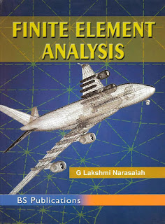 Finite Element Analysis by G Lakshmi Narasaiah