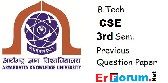 AKU B Tech 3rd Sem Computer Science Engineering Previous