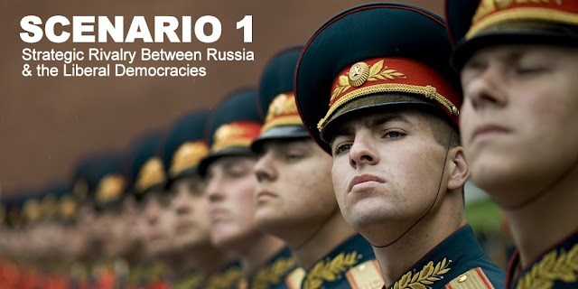 Scenario 1: Strategic Rivalry Between Russia & the Liberal Democracies