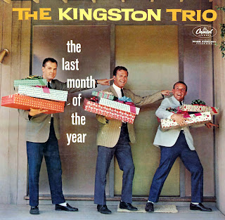 The Kingston Trio: The Last Month of the Year. Solo para iniciados.