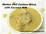 mutton chili cashew gravy