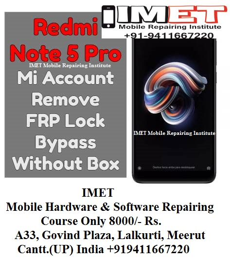 Redmi Note 5 Pro Mi Account Remove FRP Lock Bypass Without Box