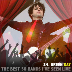 The Best 50 Bands I've Seen Live: 24. Green Day