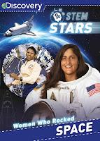 STEM Stars Women Who Rocked Space