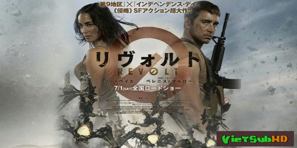 Phim Cuộc Trỗi Dậy VietSub HD | Revolt 2017