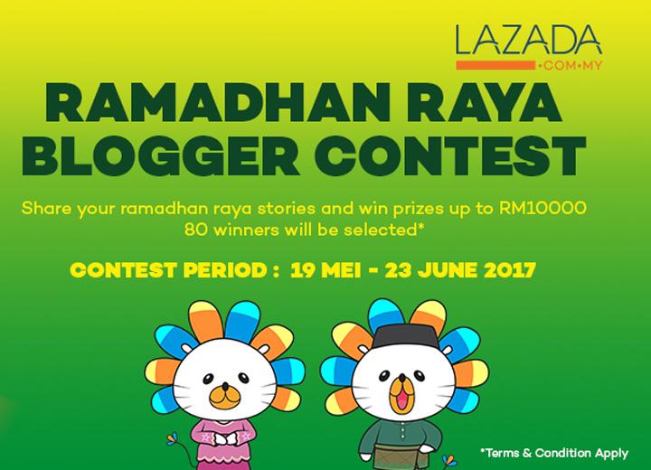 RM10000 Untuk Blogger - Lazada Ramadan Raya Blogger Contest