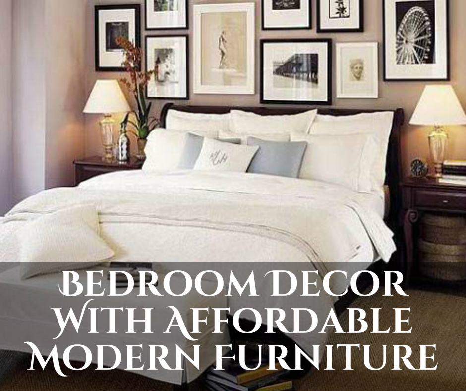 Bedroom decor with affordable modern furniture some tips for Modern and affordable furniture