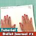 Bullet Journal #2 | Mais coleções | Mais dicas
